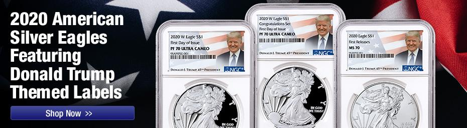 2020 Silver Eagles with Trump Label