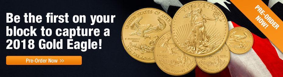 2018 Gold Eagle Preorder