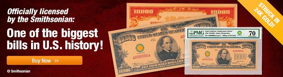 Shop Smithsonian $10K Gold Certificate!