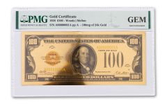 1928 $100 24KT GOLD CERTIFICATE COMMEM PMG GEM