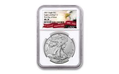 2021 $1 1-oz Silver Eagle Type 2 NGC MS70 First Day of Issue w/Flag Label