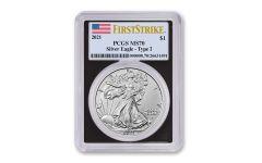 2021 $1 1oz Silver Eagle T2 PCGS MS70 First Strike Black Frame Flag Label