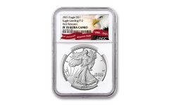 2021-W $1 1-oz Silver Eagle Type 2 Proof NGC PF70UC First Releases w/Eagle Label