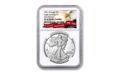 2021-W $1 1-oz Silver Eagle Type 2 Proof NGC PF69UC First Releases w/Eagle Label