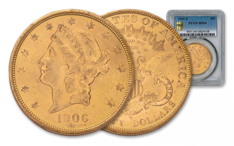 "1906-S $20 Gold Liberty ""Granite Lady"" PCGS MS64"