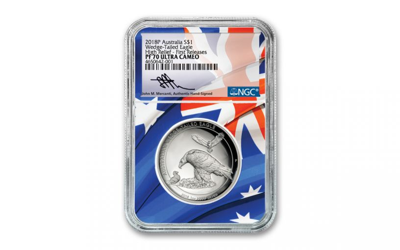 2018 Australia $1 1-oz Silver Wedge Tailed Eagle High Relief NGC PF70UC - Flag Core, Mercanti Signed Label
