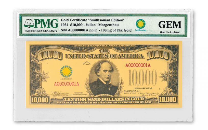 SMITHSONIAN 1934 $10,000 24K GOLD CERTIFICATE PMG GEM