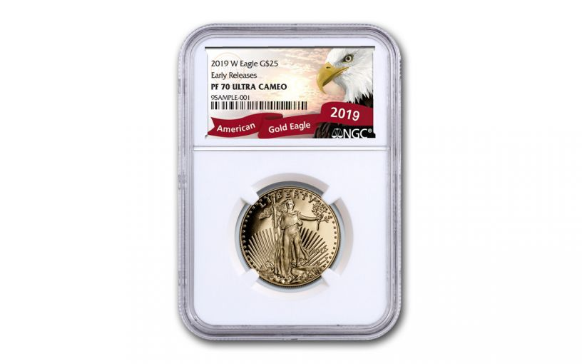 2019-W $25 1/2-oz Gold American Eagle NGC PF70UC Early Releases - Eagle Label