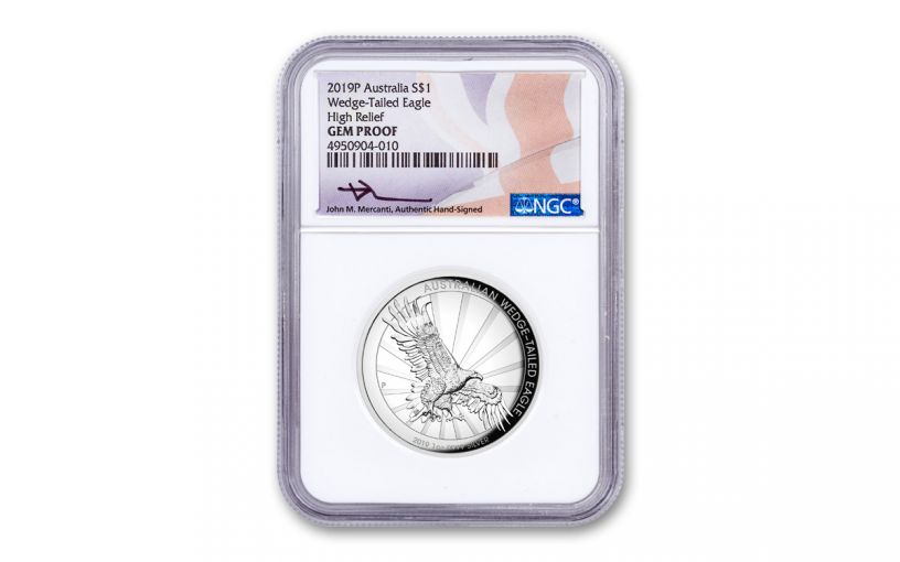 2019 Australia $1 1-oz Silver Wedge Tailed Eagle High Relief NGC Gem Proof - Mercanti Signed Label