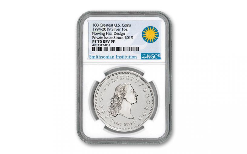 1794-2019 1-oz Silver America's First Silver Dollar Reverse Proof NGC PF70UC w/Smithsonian Label