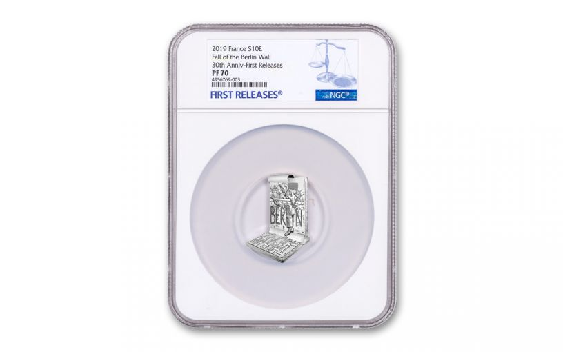 2019 France 10 Euro Silver Fall of the Berlin Wall NGC PF70 First Releases - 30th Anniversary