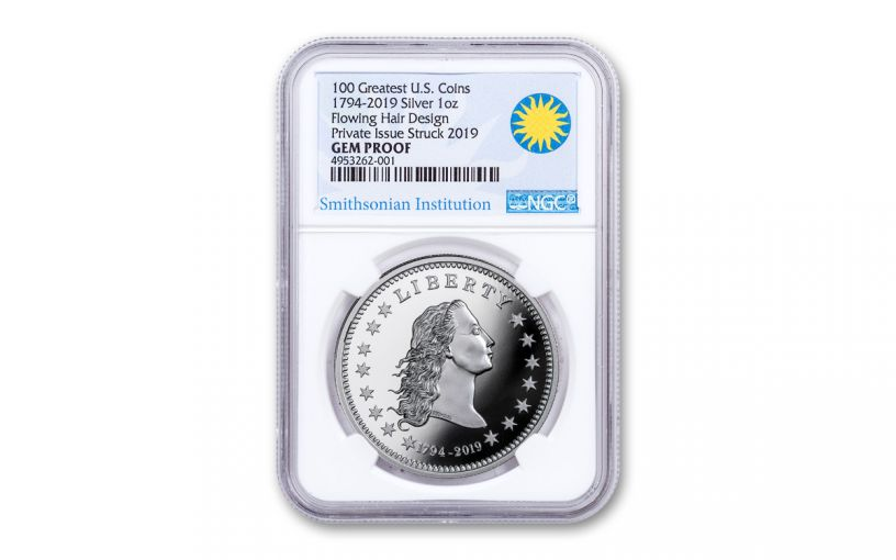 1794-2019 America's First Silver Dollar 1-oz Silver NGC Gem Proof - Smithsonian Label