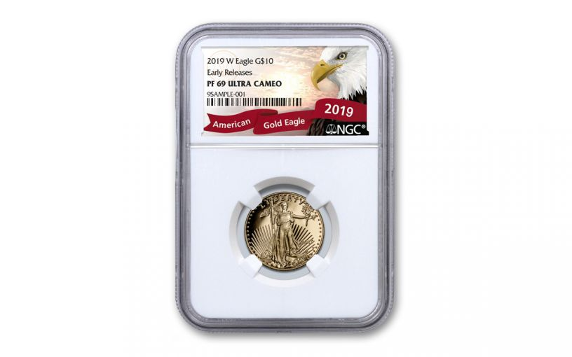 2019-W $10 1/4-oz Gold American Eagle NGC PF69UC Early Releases - Eagle Label
