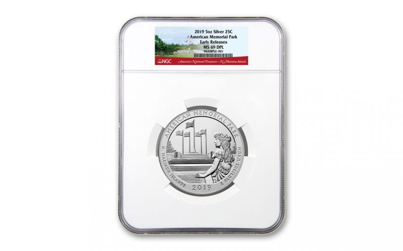 2019 5-oz Silver Quarter America the Beautiful American Memorial Park NGC MS69 DPL Early Releases