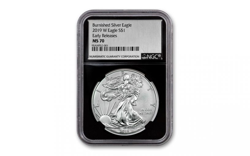 2019-W $1 1-oz Burnished Silver American Eagle NGC MS70 Early Releases - Black Core, Silver Foil Label