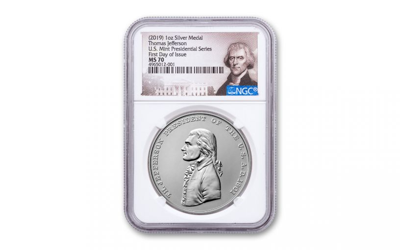 2019 1-oz Silver Thomas Jefferson Presidential Medal NGC MS70 First Day of Issue - Jefferson Label