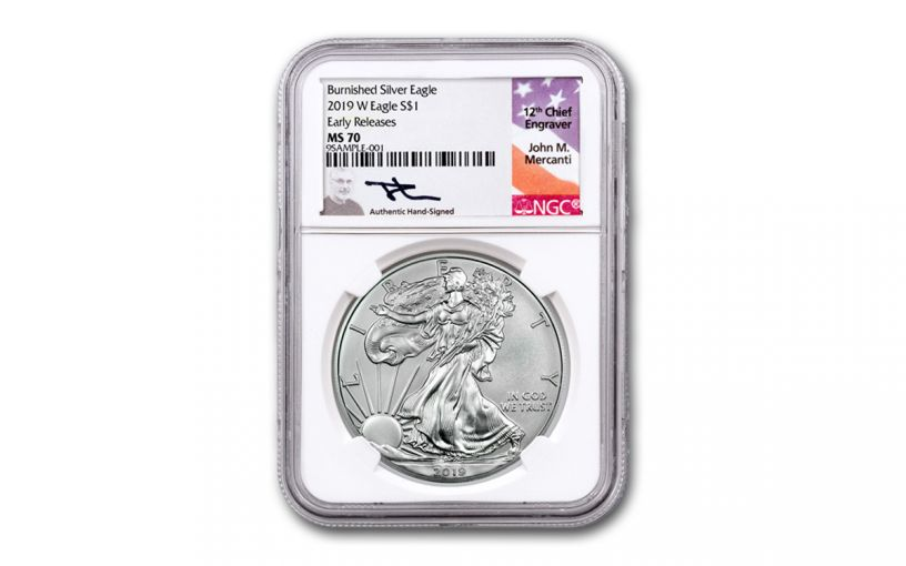 2019-W $1 1-oz Burnished Silver Eagle NGC MS70 Early Releases w/Mercanti Signature
