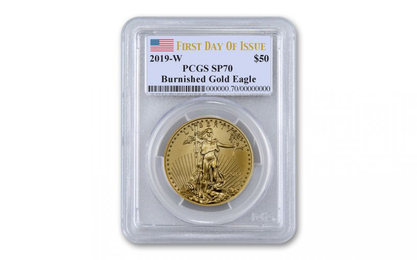 2019-W $50 1-oz Burnished Gold American Eagle PCGS SP70 First Day of Issue w/Flag Label