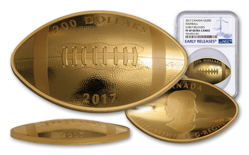 2017 Canada 200 Dollar 1-oz Gold Football NGC PF70UCAM Early Release