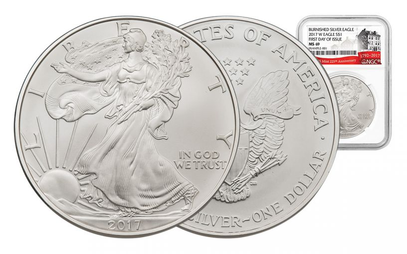 2017-W 1 Dollar 1-oz Burnished Silver Eagle NGC MS69 First Day Of Issue 225th Anniversary
