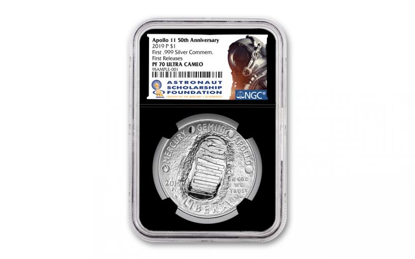 2019-P Apollo 11 50th Anniversary Silver Dollar NGC PF70UC First Releases - Black Core, Astronaut Scholarship Foundation Label