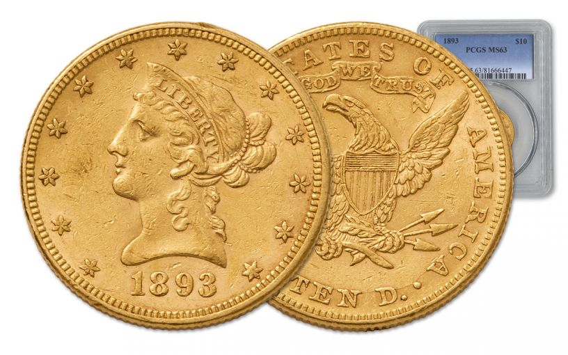 1893 10 Dollar Gold Liberty PCGS MS63 with Motto