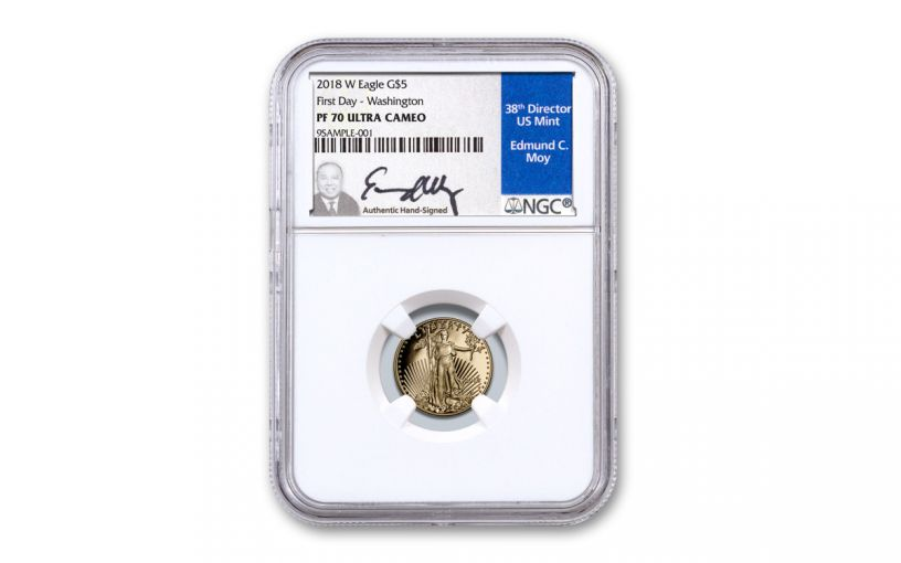 2018-W $5 1/10-oz Gold American Eagle NGC PF70UC First Day of Issue - Moy Signed Label, Washington D.C.