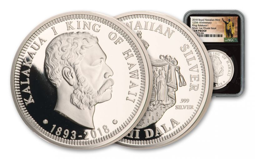 2018 Royal Hawaiian Mint 1-oz Silver King Kalakaua I NGC Gem Proof Kingdom of Hawaii 125th Anniversary, Black Core