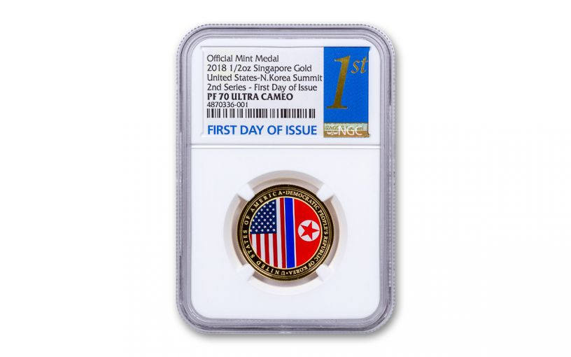 2018 Singapore 1/2-oz Gold United States/North Korea Summit NGC PF70UC First Day of Issue - Second Release