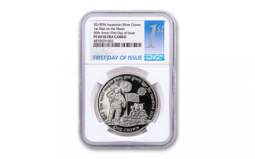 2019 Ascension Island 1 Crown Silver First Man on the Moon NGC PF69UC First Day of Issue