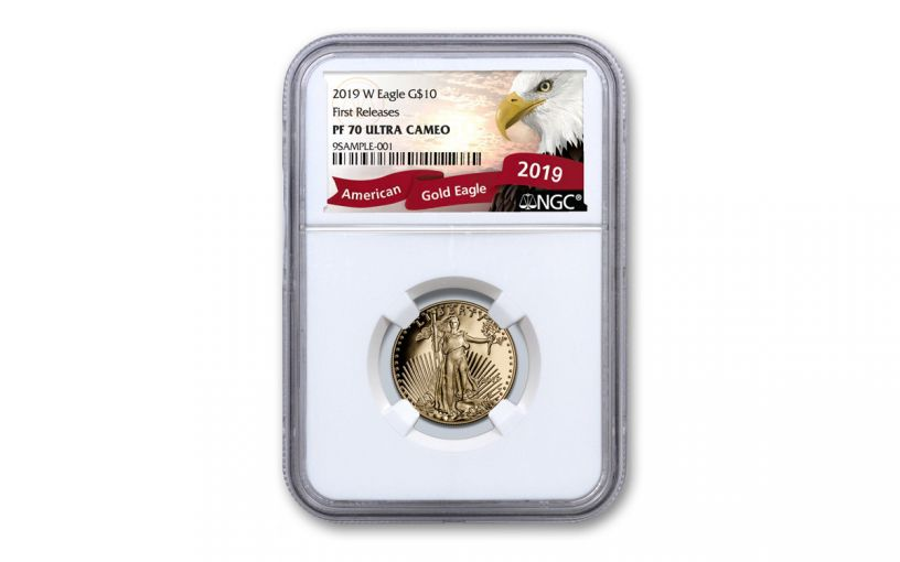 2019-W $10 1/4-oz Gold American Eagle NGC PF70UC First Releases - Eagle Label
