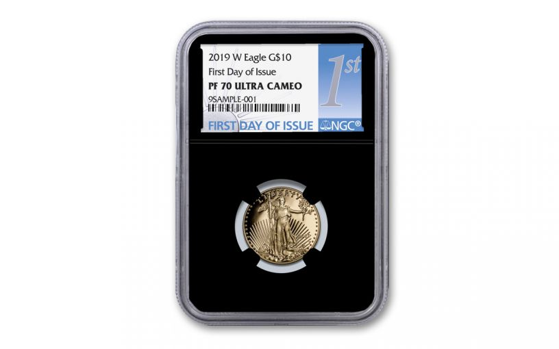2019-W $10 1/4-oz Gold American Eagle NGC PF70UC First Day of Issue - Black Core