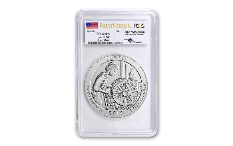 2019 Lowell National Historic Park 5-oz Silver Quarter America the Beautiful PCGS SP70 First Strike - Mercanti Signed Label