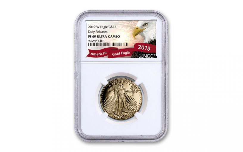 2019-W $25 1/2-oz Gold American Eagle NGC PF69UC Early Releases - Eagle Label