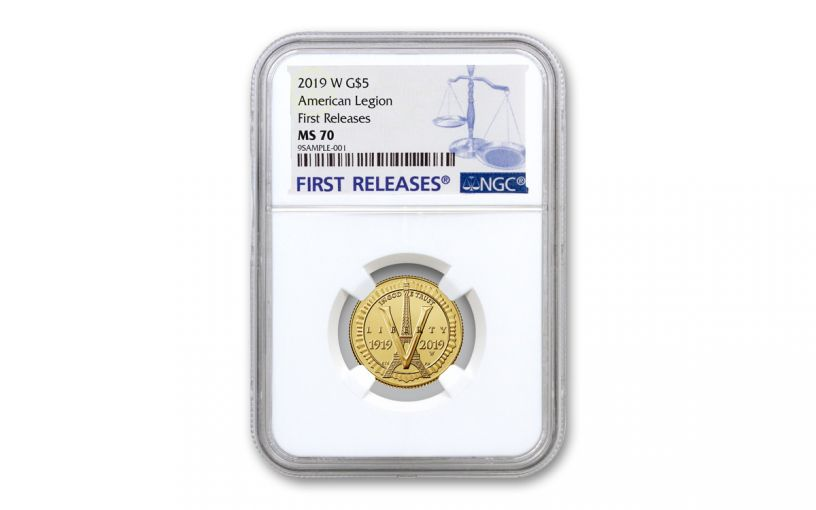 2019-W $5 Gold American Legion 100th Anniversary Commemorative NGC MS70 First Releases