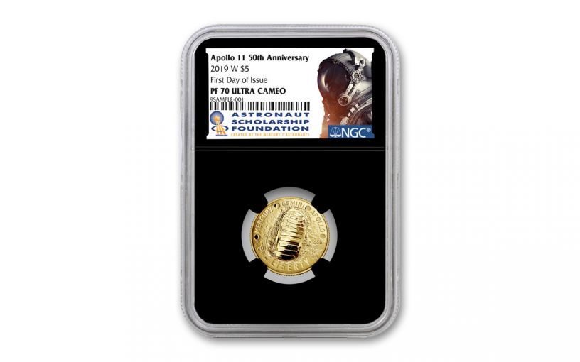 2019-W Apollo 11 50th Anniversary $5 Gold NGC PF70UC First Day of Issue - Black Core, Astronaut Scholarship Foundation Label