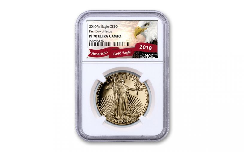 2019-W $50 1-oz Gold American Eagle NGC PF70UC First Day of Issue - Eagle Label