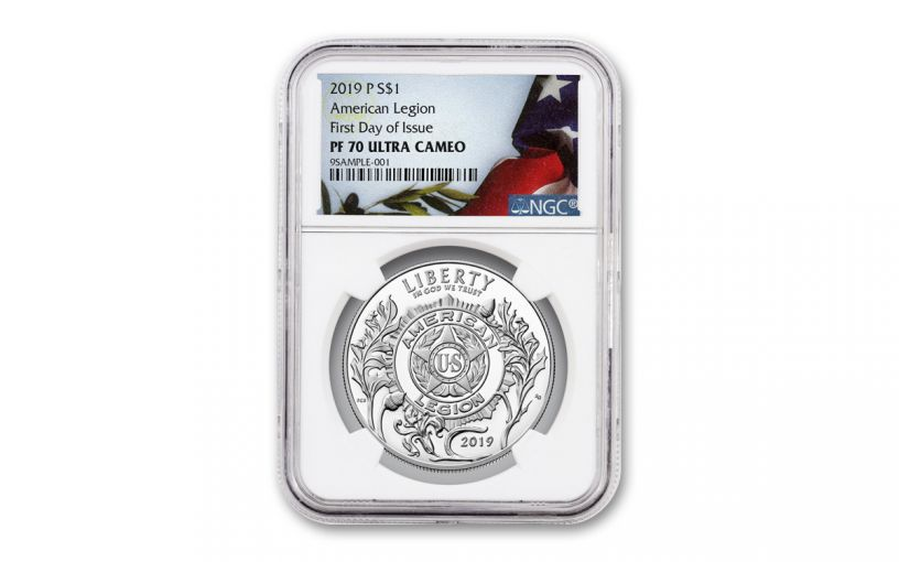 2019-P American Legion Silver Dollar 100th Anniversary NGC PF70UC First Day of Issue