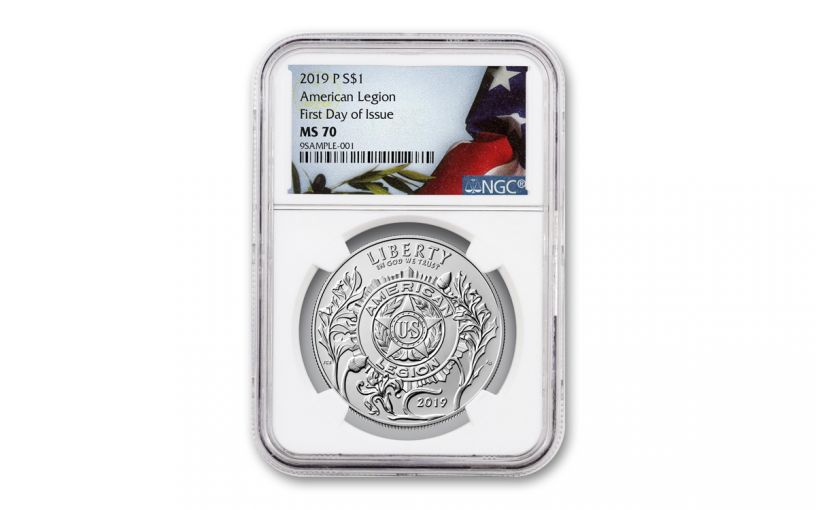 2019-P American Legion Silver Dollar 100th Anniversary NGC MS70 First Day of Issue