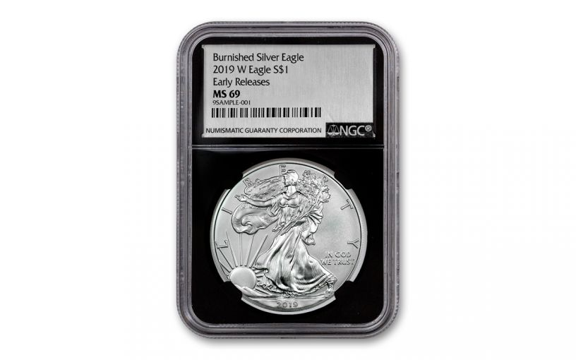 2019-W $1 1-oz Burnished Silver American Eagle NGC MS69 Early Releases - Black Core, Silver Foil Label