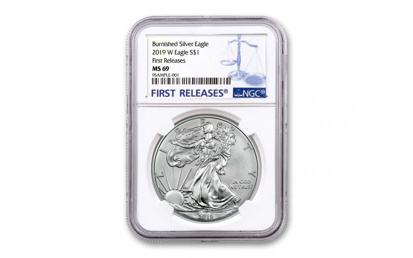 2019-W $1 1-oz Burnished Silver American Eagle NGC MS69 First Releases