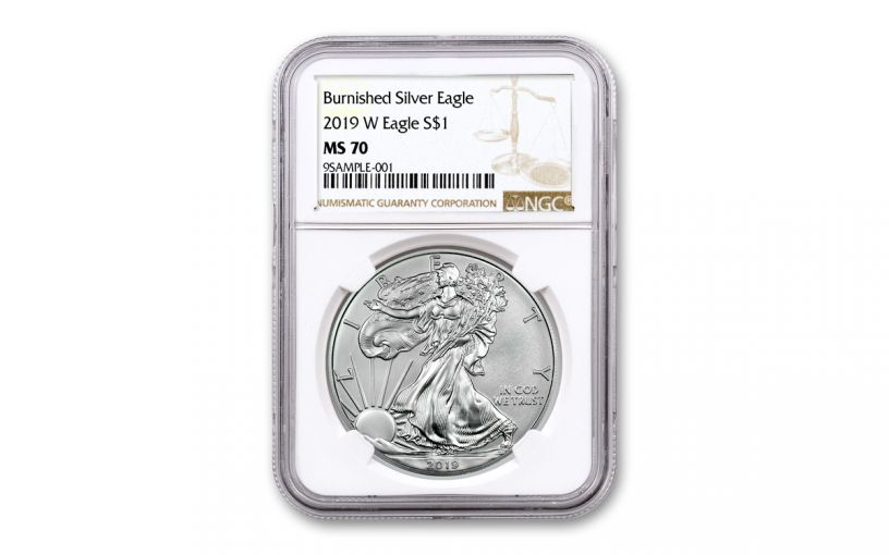 2019-W $1 1-oz Burnished Silver American Eagle NGC MS70