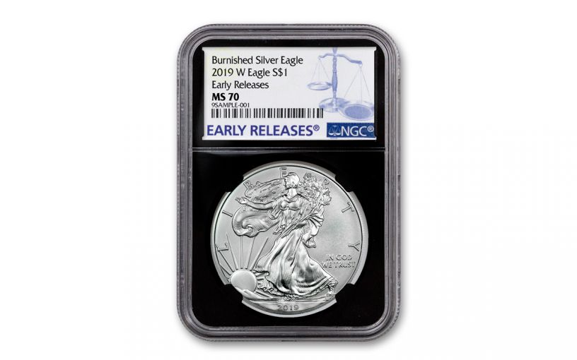 2019-W $1 1-oz Burnished Silver American Eagle NGC MS70 Early Releases - Black Core