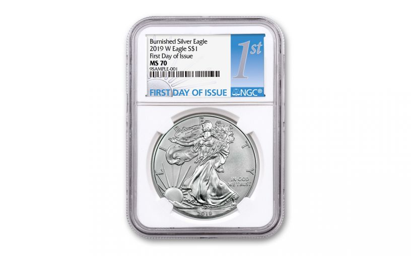 2019-W $1 1-oz Burnished Silver American Eagle NGC MS70 First Day of Issue