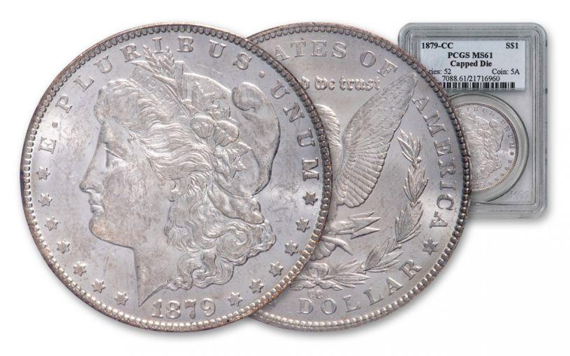 1879-CC $1 MORGAN PCGS MS61 CAPPED DIE