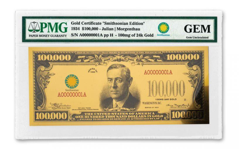1934 Smithsonian 100,000 Dollar 24K Gold Certificate PMG Gem