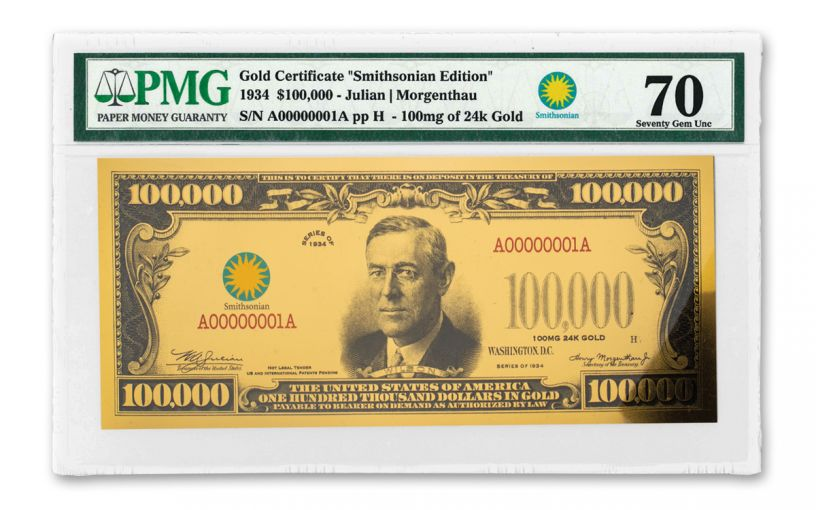 SMITHSONIAN 1934 $100,000 24K GOLD CERTIFICATE PMG 70