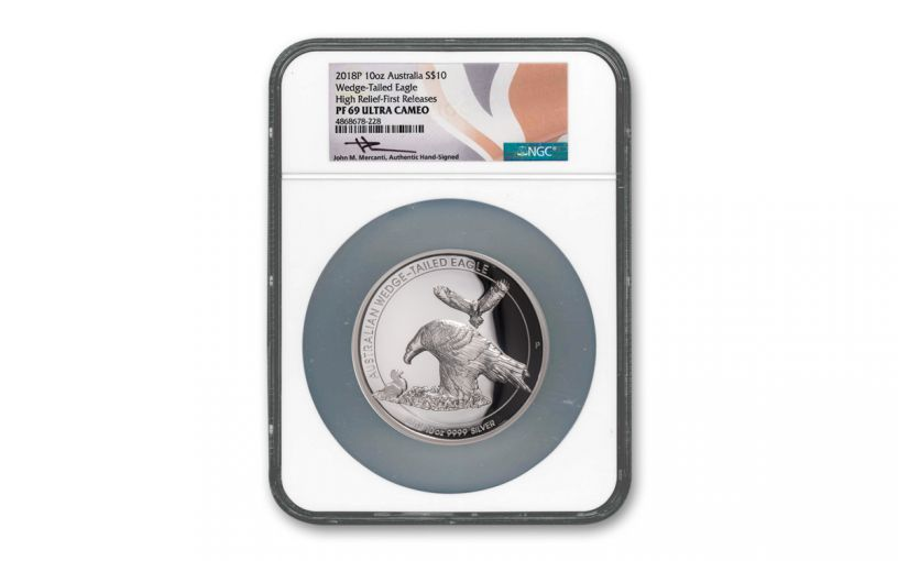 2018 Australia 10-oz Silver Wedge Tailed High Relief Proof NGC PF69UC First Releases w/Mercanti Signature