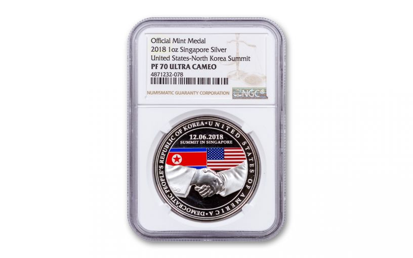 2018 Singapore 1-oz Silver United States/North Korea Summit NGC PF70UC - First Series