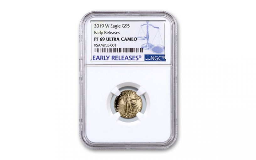 2019-W $5 1/10-oz Gold American Eagle NGC PF69UC Early Releases